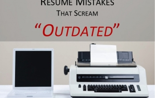Outdated Resume Mistakes That Hold You Back